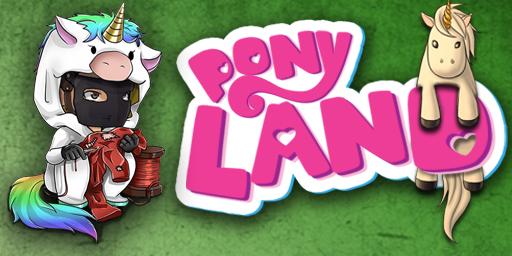 PonyLand [Global Wipe 03.06.2021]